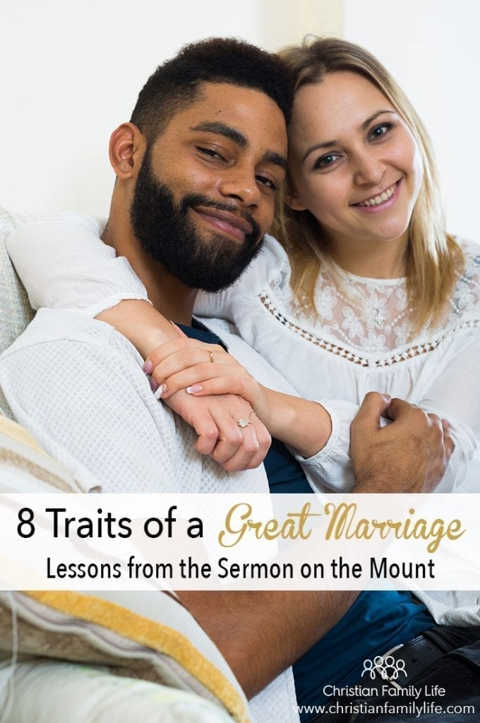 There are 8 traits to a great marriage that we can learn from the sermon on the mount.