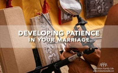 Developing Patience in Your Marriage